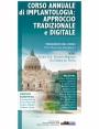 CORSO ANNUALE di IMPLANTOLOGIA: APPROCCIO TRADIZIONALE e DIGITALE
